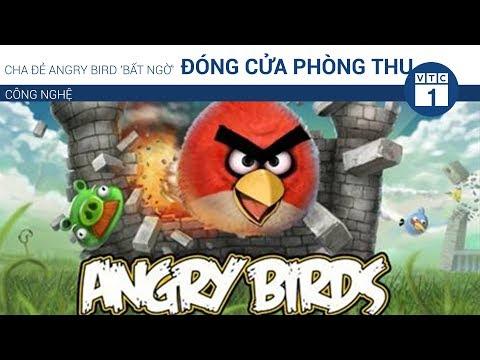 Cha đẻ Angry Bird 'bất ngờ' đóng cửa phòng thu | VTC1 - Thời lượng: 37 giây.