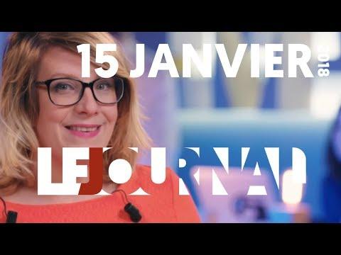 LE JOURNAL DU 15 JANVIER