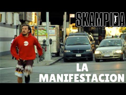 Skampida -LA MANIFESTACION-