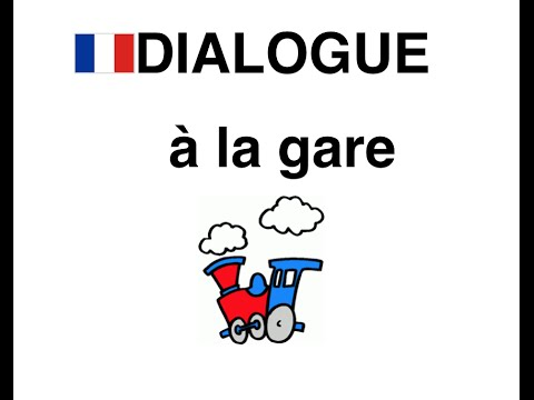 a la gare dialogue