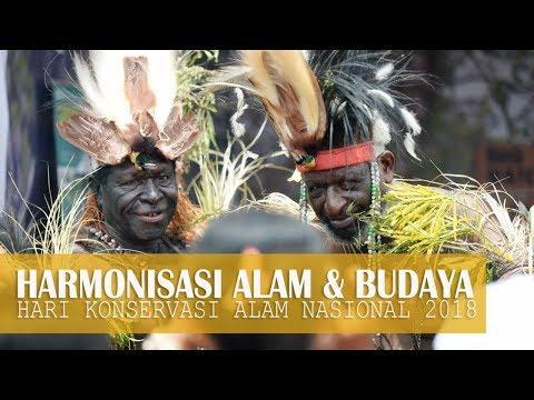 HARMONISASI ALAM DAN BUDAYA - Hari Konservasi Alam Nasional 2018