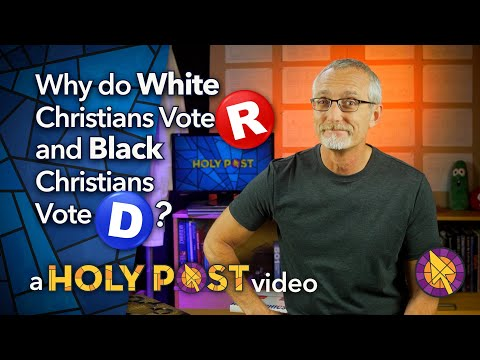 Why do White Christians Vote Republican, and Black Christians Vote Democrat?