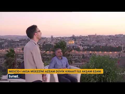 Mescid-i Aksa mezzininden Akam Ezanб