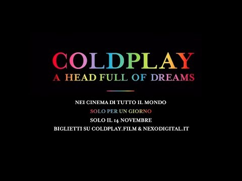 Preview Trailer Coldplay - A Head Full of Dreams, trailer ufficiale italiano