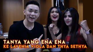 Download Video PANJANG ENAK DIGENGGAM! KOKO NANYA KAMU WITH LAVENIA VIOLA AND THYA SETHYA #KONAK2 MP3 3GP MP4
