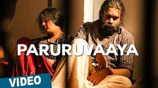 Paruruvaaya Song Video HD, Thaarai Thappattai, Varalaxmi, Sasikumar