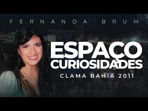 Fernanda Brum no Clama Bahia - Espaço Curiosidades (TV Online)