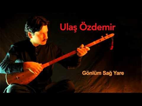 Ulaş Özdemir - Gönlüm Sağ Yare [ Ummanda - Maraş Sinemilli Deyişleri © 1998 Kalan Müzik ]