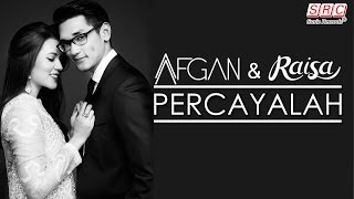Afgan & Raisa - Percayalah (Official Music Video - HD) cover