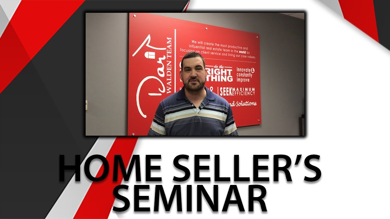 2018 Home Seller's Seminar Reminder