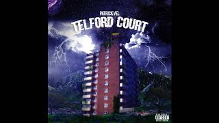 Download Lagu Patrick Vel - Telford Court Mp3