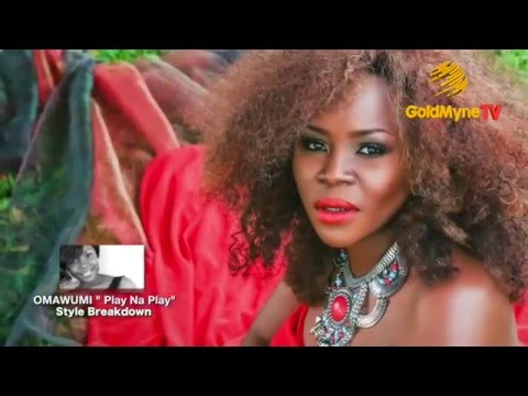 STYLE BREAKDOWN - OMAWUMI, ''PLAY NA PLAY'' FT ANGELIQUE KIDJO