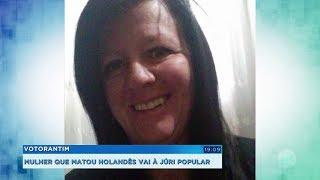 Justiça decide levar a júri popular mulher acusada de matar holandês