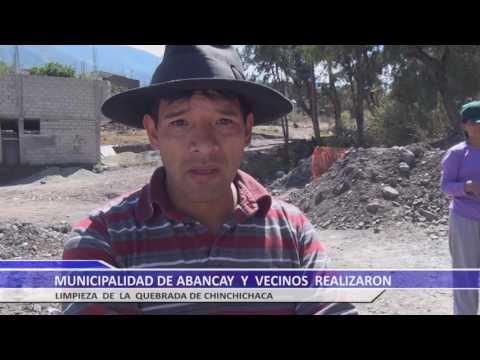 18, AGOST. / MUNICIPALIDAD DE ABANCAY Y VECINOS REALIZARON LIMPIEZA DE LA QUEBRADA DE CHINCHICHACA