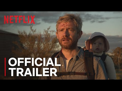 Cargo | Official Trailer [HD] | Netflix