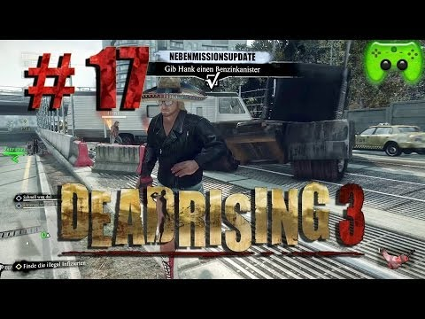 DEAD RISING 3 # 17 - Hank gibt Gas «» Let's Play Dead Rising 3 Deutsch | Full-HD