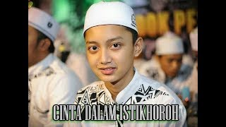 Gus Azmi - Cinta dalam istikhoroh (Lyric Only)