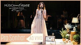 image of Pra Sonhar (Marcelo Jeneci) | Música para Casar AO VIVO por Lorenza Pozza