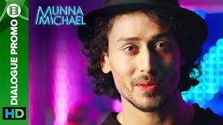 """Check out the other exclusive videos of """"Munna Michael"""" here: http://bit.ly/MunnaMichaelOfficialVideosWhat Happens when someone challenges Munna aka Tiger Shroff to a fight ? Watch this action-packed dialogue promo from Munna Michael to find out!Movie: Munna MichaelCast: Tiger Shroff, Nawazuddin Siddiqui & Nidhhi AgerwalDirected By: Sabbir KhanProduced By: Eros International & Viki Rajani""""Munna Michael"""" releases in theaters on 21st July, 2017.To watch more log on to http://www.erosnow.comFor all the updates on our movies and more:https://www.youtube.com/ErosNowhttps://twitter.com/#!/ErosNowhttps://www.facebook.com/ErosNowhttps://www.facebook.com/erosmusicindiahttps://plus.google.com/+erosentertainmenthttp://www.dailymotion.com/ErosNowhttps://vine.co/ErosNow http://blog.erosnow.com"""