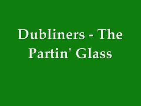 parting glass lyrics. Dubliners - The Parting Glass