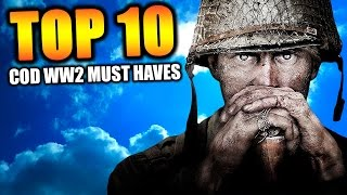 10 Call of Duty: World War 2 MUST HAVES to be a Great Game