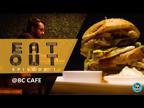 Eat Out Episode 1 | BC Cafe