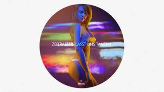 Zeitraffer - Lasst Uns Tanzen (Prod. by Mikeys)