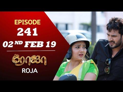 ROJA Serial   Episode 241   02nd Feb 2019   ரோஜா   Priyanka   SibbuSuryan   Saregama TVShows Tamil