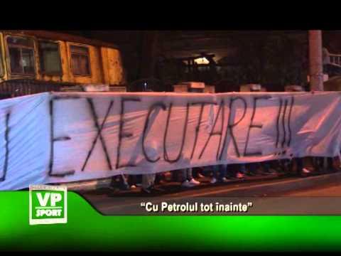 """""""Cu Petrolul tot înainte"""""""