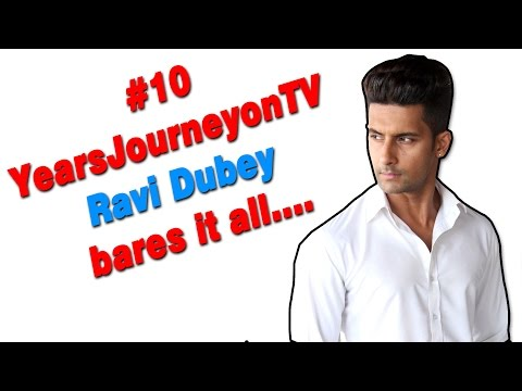 #10YearsJourneyonTV: Ravi Dubey bares it all..