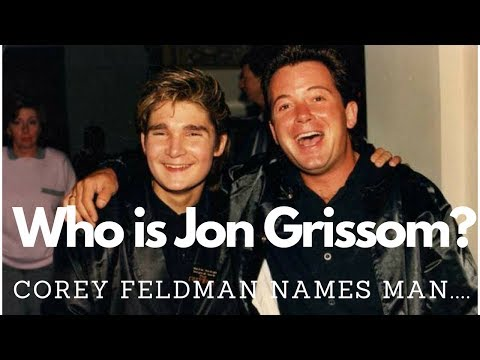 Who is Jon Grissom ? Corey Feldman names man who he says molested him in the 1980s