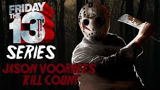 Friday The 13th Series   Jason Voorhees Total Kill Count Hd
