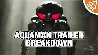 Video 7 Things We Loved About the New Aquaman Trailer! (Nerdist News w/ Jessica Chobot) MP3, 3GP, MP4, WEBM, AVI, FLV Oktober 2018