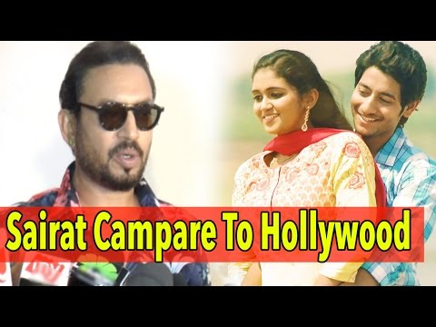 Irrfan Khan Speaks How Sairat Helps To Compete Wit