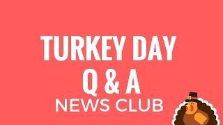 Thanksgiving Q & A