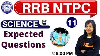 Class-11||#RRB NTPC || SCIENCE || By Amrita Ma'am|| Expected Questions
