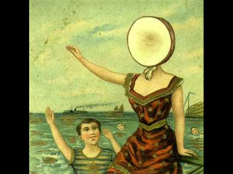 neutral - Neutral Milk Hotel - In the Aeroplane Over the Sea --- What a beautiful face I have found in this place That is circling all round the sun, What a beautiful ...