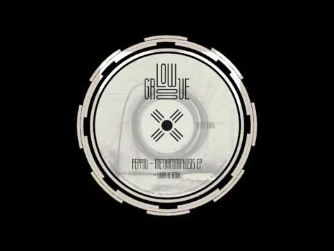 #LowGroove _ Peppou - A Tooth For A Tooth (Original Mix)