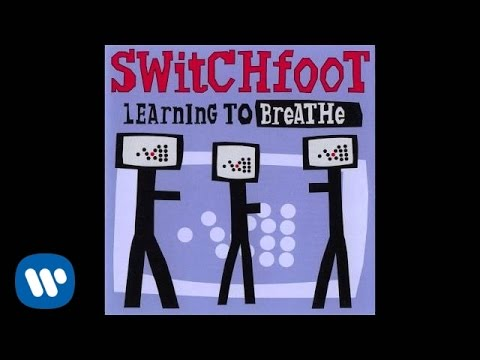 Switchfoot - Learning To Breathe [Official Audio]