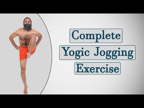 Complete Yogic Jogging Exercises | Swami Ramdev