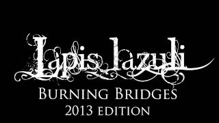 Burning Bridges (2013 edition)