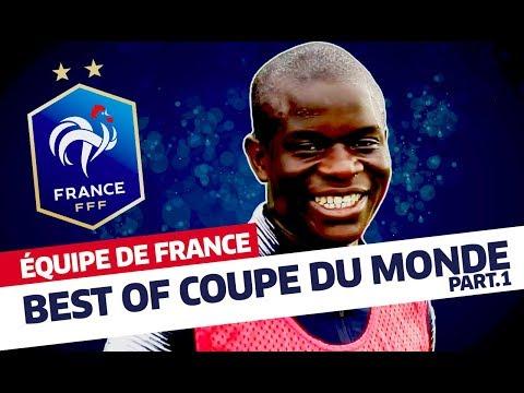 Best Of Coupe du Monde (partie 1), Équipe de France I FFF 2018