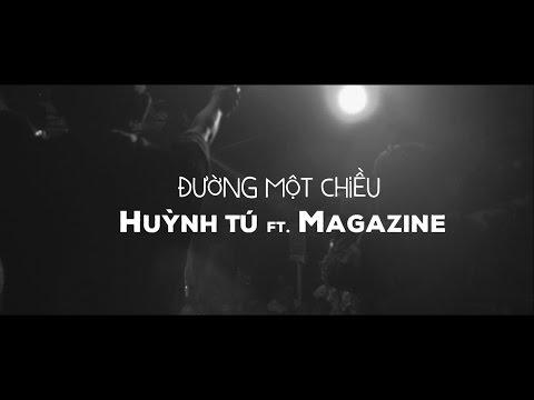 Đường Một Chiều - Huỳnh Tú ft. Magazine || Music Video - Thời lượng: 4 phút, 50 giây.