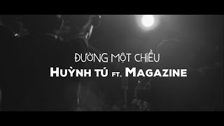 Video Đường Một Chiều - Huỳnh Tú ft. Magazine || Music Video MP3, 3GP, MP4, WEBM, AVI, FLV Agustus 2019