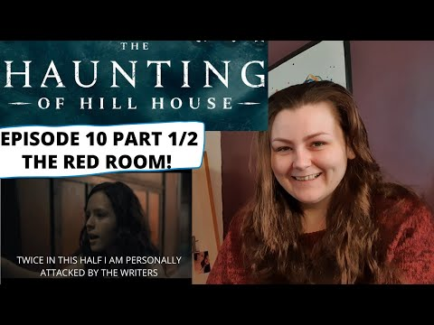 THE HAUNTING OF HILL HOUSE EPISODE 10 PART 1/2 REACTION