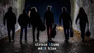 Video Cirkus Blues - Máti hlas