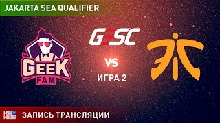 Geek Fam vs Fnatic, GESC SEA, game 2 [Lex, Smile]