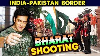 Video Salman Khan's BHARAT To Be SHOT At India Pakistan Border MP3, 3GP, MP4, WEBM, AVI, FLV Maret 2019