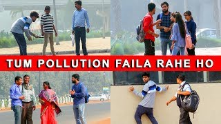 Video Tum Pollution Faila Rahe Ho - Bakchodi  ki Hadd -  Ep  40 - TST MP3, 3GP, MP4, WEBM, AVI, FLV Januari 2019