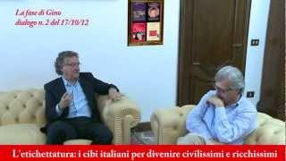 Marra/Sgarbi: dialogo n. 2: L'etichettatura: i cibi italiani per divenire civilissimi e ricchissimi